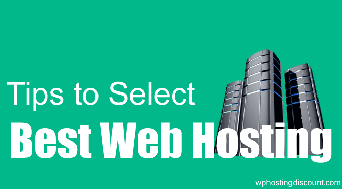 5 Tips to Select Best Web Hosting