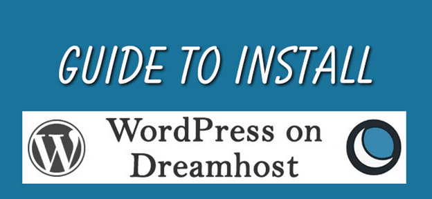 How to Install WordPress on DreamHost WordPress Web Hosting