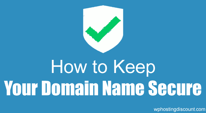 How To Secure A Domain Name From Hackers