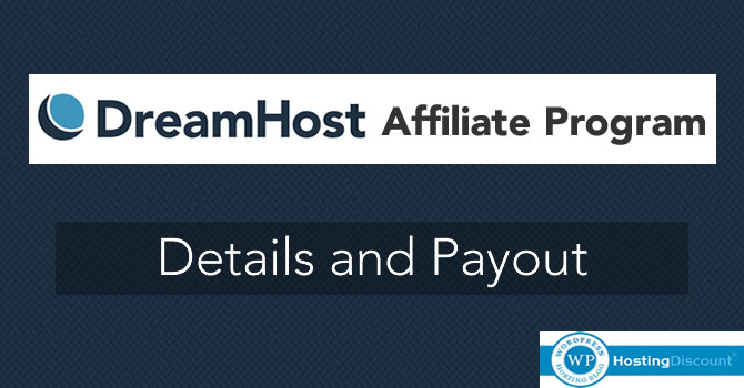 Dreamhost Hosting Affiliate Program: Details and Payout