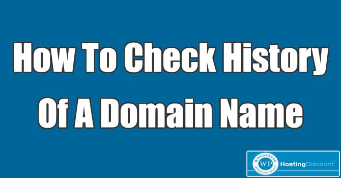 How To Check History Of A Domain Name
