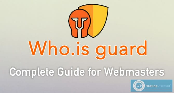 What Every Domain Owner Should Know about WhoisGuard