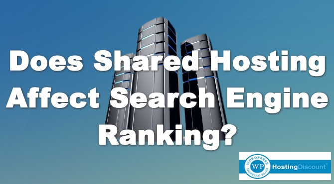 Does Shared Hosting Affect Search Engine Ranking?