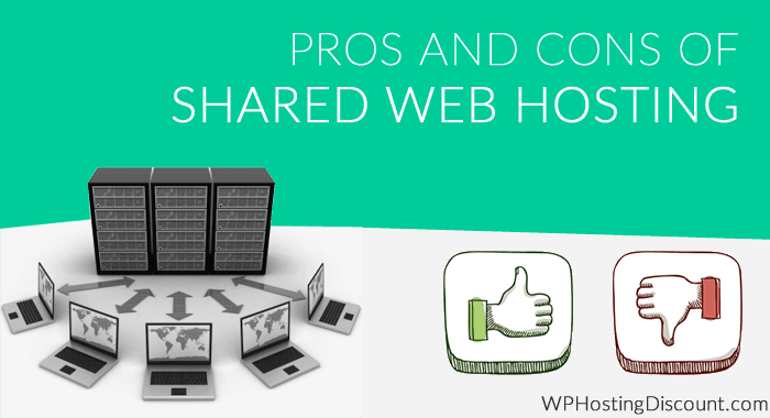 Pros and Cons of Shared Web Hosting