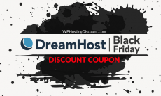 DreamHost BlackFriday Discount Coupon: DREAMSAVING50