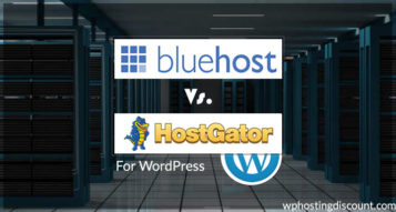 BlueHost Vs HostGator for WordPress : Which is Better?