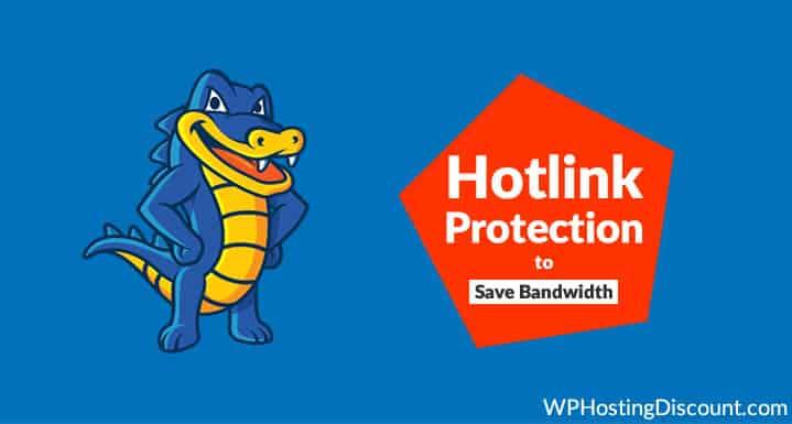 How To Use HostGator Hosting Hotlink Protection To Save Bandwidth