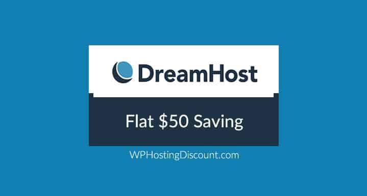 Dreamhost Discount Coupon: Flat $50 Saving