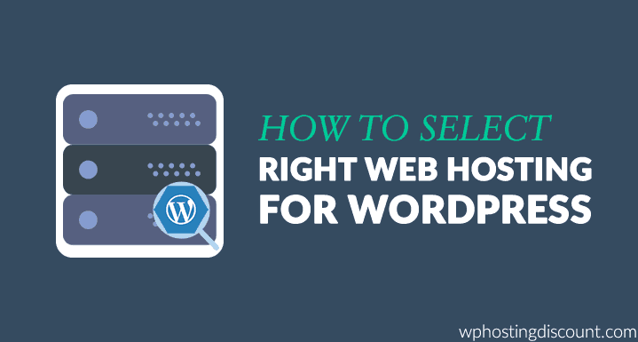 How To Select Right Web-Hosting for WordPress?