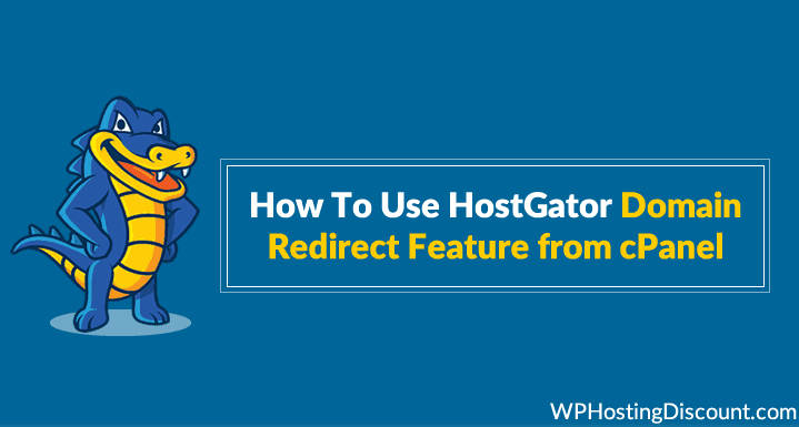 How To Use HostGator Domain Redirect Feature from cPanel