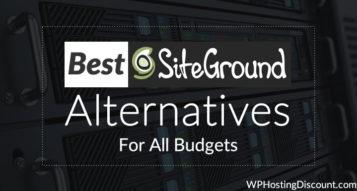 3 Best SiteGround Hosting Alternatives For All Budgets