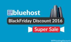 Bluehost WebHosting BlackFriday Discount 2016- Super Sale