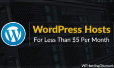3 Cheap WordPress Hosting For Less Than $5 Per Month