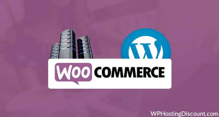 4 Best WooCommerce Hosting for WordPress For Online Stores