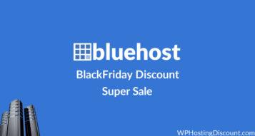 Bluehost WebHosting BlackFriday Discount 2018- Super Sale